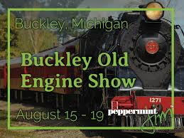 Buckley Old Engine Show 2020.Michigan Festivals And Events For August 2019
