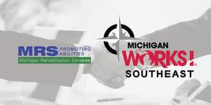 michigan works southeast, MRS
