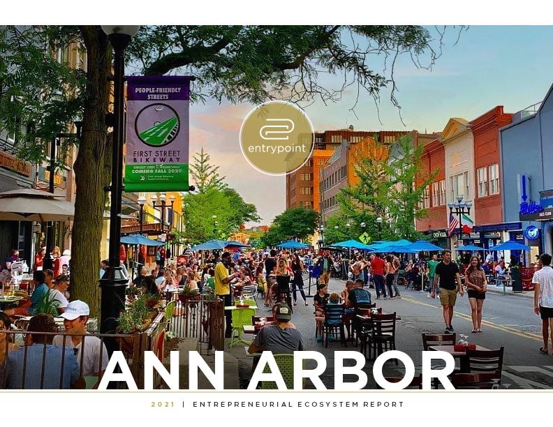 EntryPoint 2021 Ann Arbor Entrepreneurial Ecosystem Report